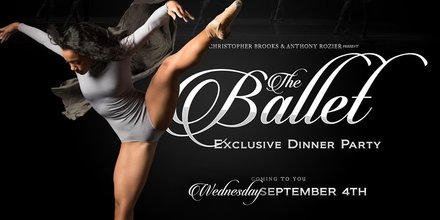 The Ballet Show And Dinner Party