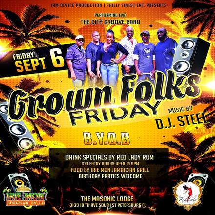 Grown Folks Night Out: City Groove Band Live/ Music By DJ Steel