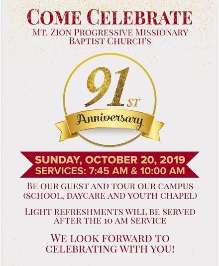 Celebrating Mt. Zion Progressive Missionary Baptist Church 91st Anniversary