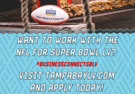 Tampa Bay Super Bowl LV Business Connect Program: Want To Work With The NFL For Super Bowl LV?