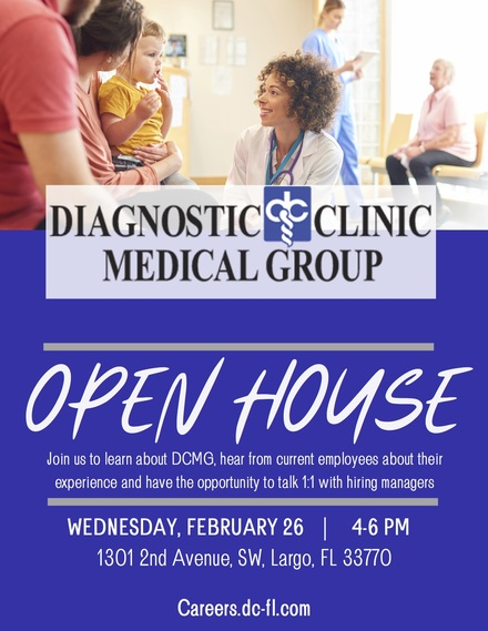 Diagnostic Clinic Medical Group Open House FEB.26TH