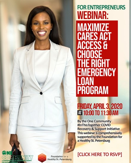 WEBINAR FOR ENTREPRENEURS: Maximize CARES Act Access & Choose the Right Emergency Loan Program April 3rd
