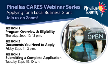 Pinellas CARES Webinar Series for Business Applicants - Sept. 10, 11 and 15