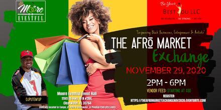 The Afro Market Exchange November 29th